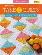 More Take 5 Quilts book - 9781604681376