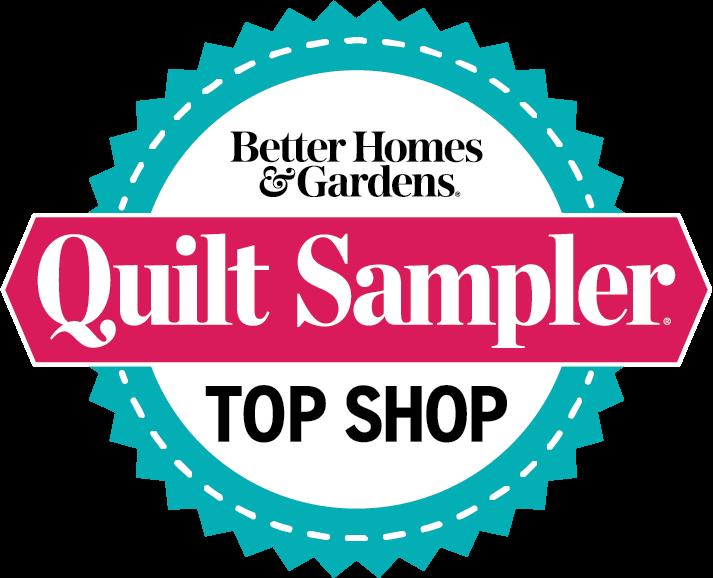 Top Shop, Featured in Better Homes & Garden, Quilt Sampler Magazine