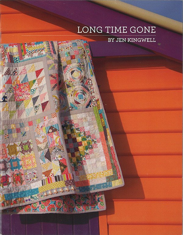 LONG TIME GONE - PATTERN BOOK - JEN KINGWELL