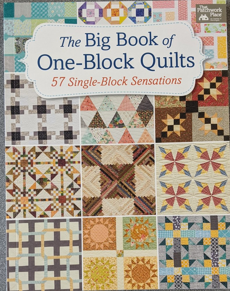The Big Book of One-Block Quilts from That Patchwork Place