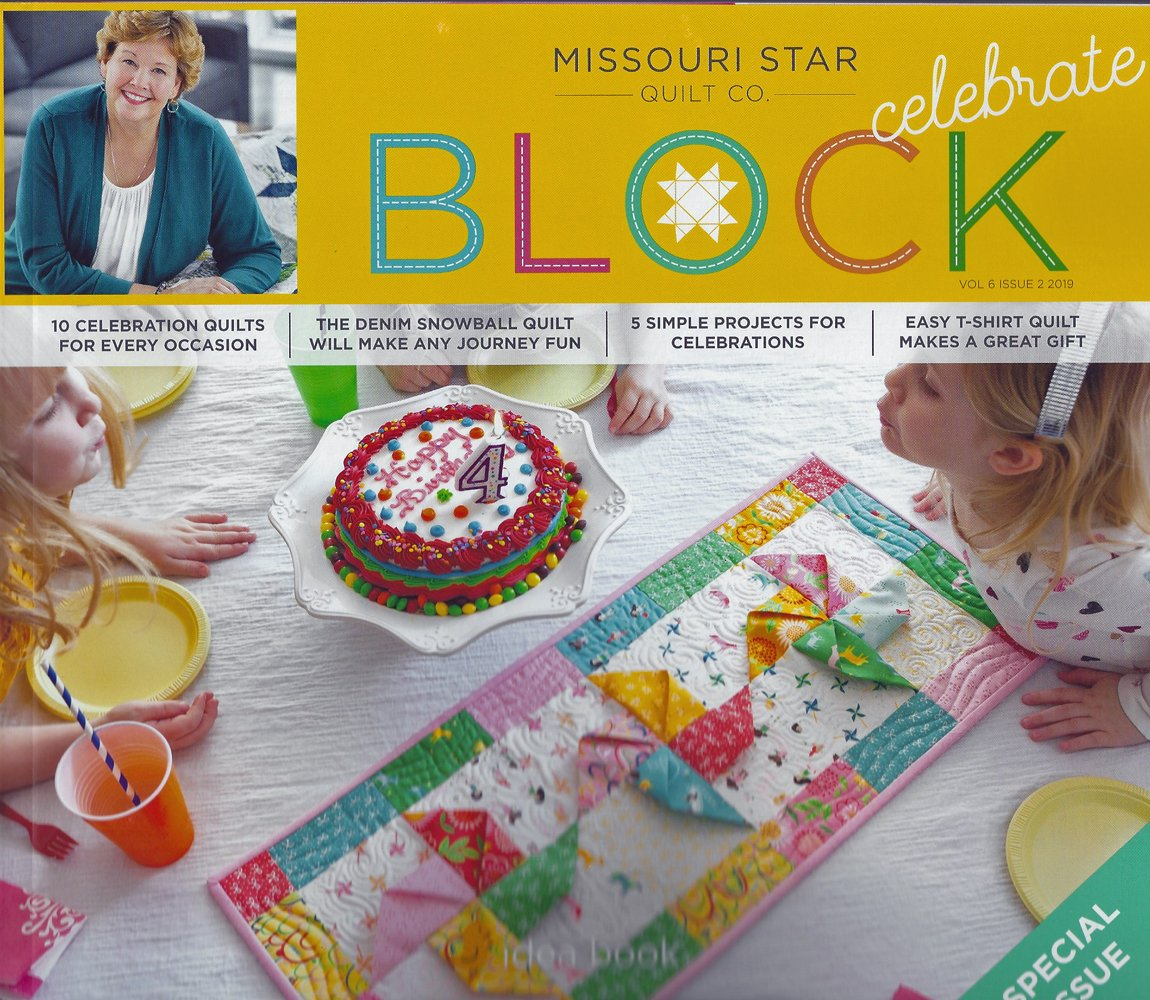 Block Magazine Vol. 2 Issue 2  Special from Missouri Star Quilt Co.