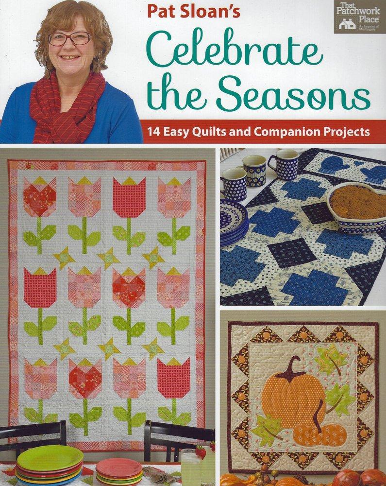 Celebrate the Seasons by Pat Sloan