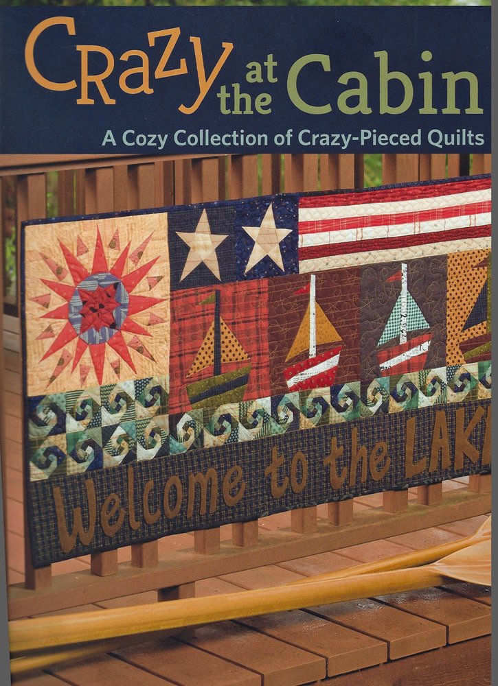 Crazy at the Cabin by Janet Rae Nesbitt