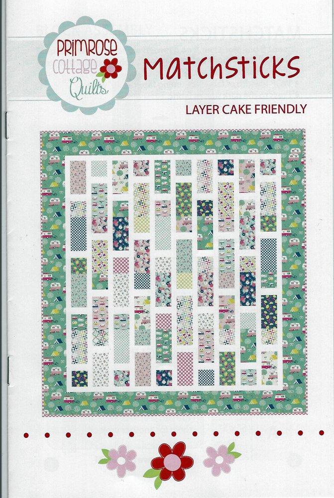 Matchsticks  Quilt Pattern from Primrose Cottage Quilts