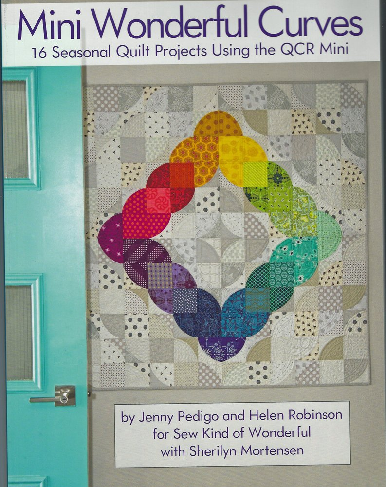 Mini Wonderful Curves by Jenny Pedigo and Helen Robinson