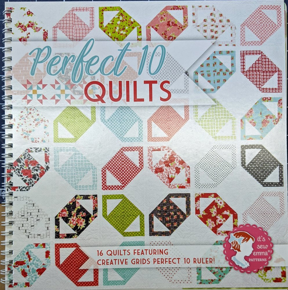 Perfect 10 Quilts from It's Sew Emma