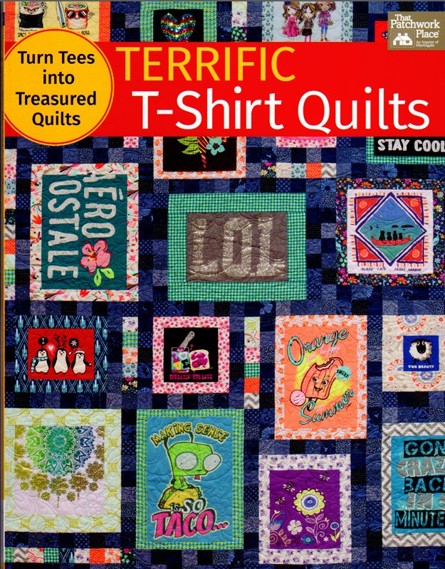 Terrific T-Shirt Quilts from That Patchwork Place