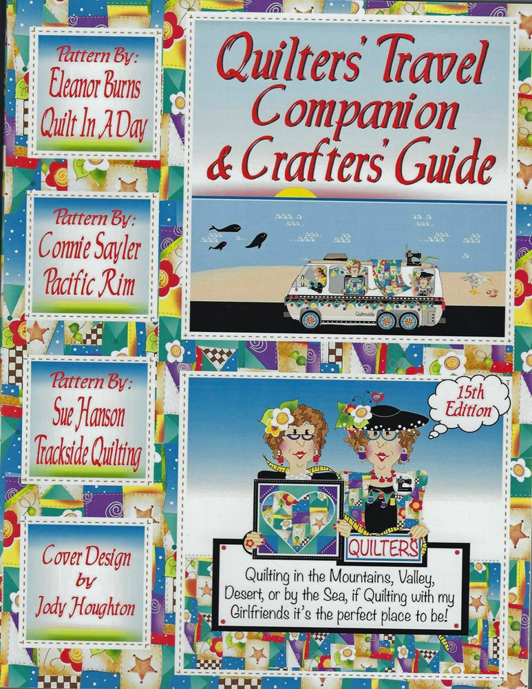 Quilters' Travel Companion & Crafters' Guide