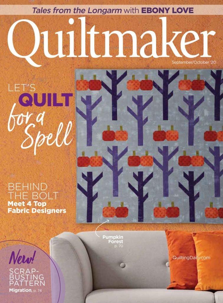 MZ- Quiltmaker Magazine Sept/Oct 2020