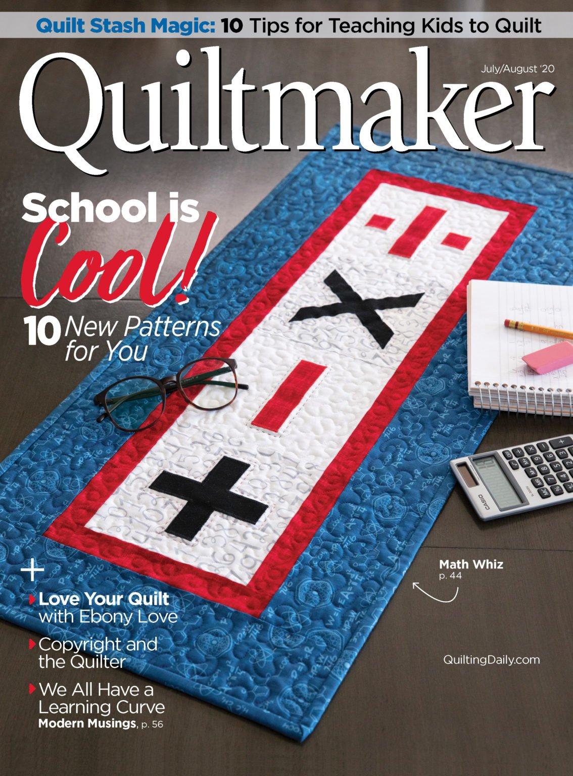MZ- Quiltmaker Magazine July/August 2020