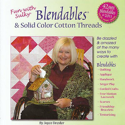 BK- Fun with Sulky Blendables & Solid Color Cotton Threads