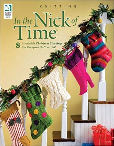 In the Nick of Time Knitting Book