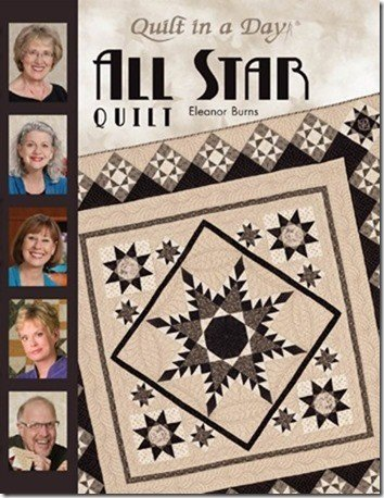All Star Quilts by Eleanor Burns and Quilt in a  Day