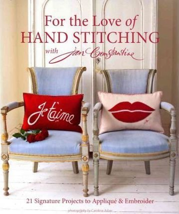 For the Love of Hand Stitching with Jan  Constantine