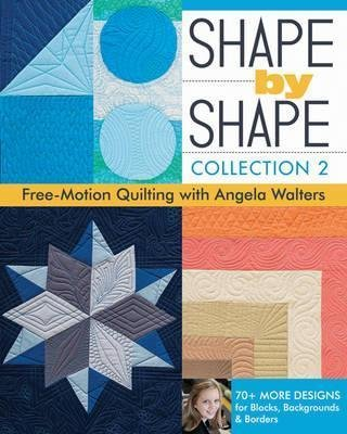 Shape by Shape Collection 2 Free Motion  Quilting