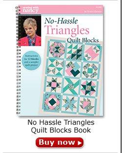 No-Hassle Triangles Quilt Blocks by Nancy Zieman