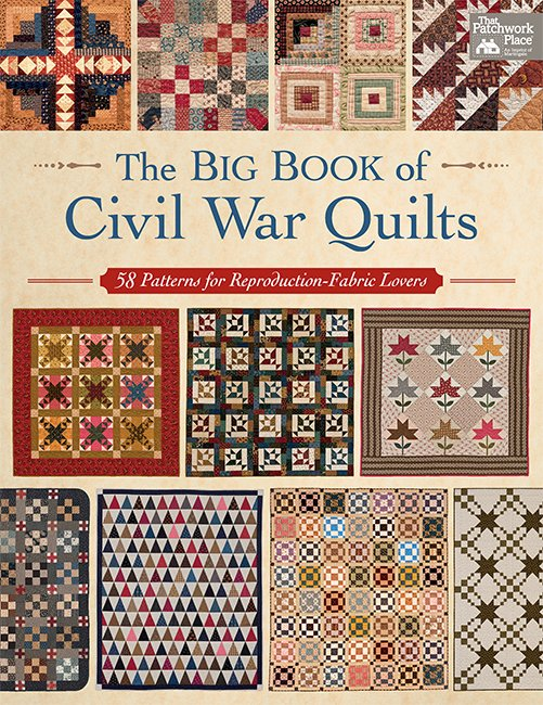 The Big Book of Civil War Quilts