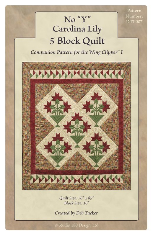 No Y Carolina Lily 5 Block Quilt by Deb Tucker Studio 180 Designs
