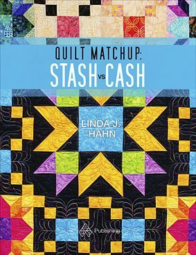 Quilt Matchup: Stash vs Cash - Softcover