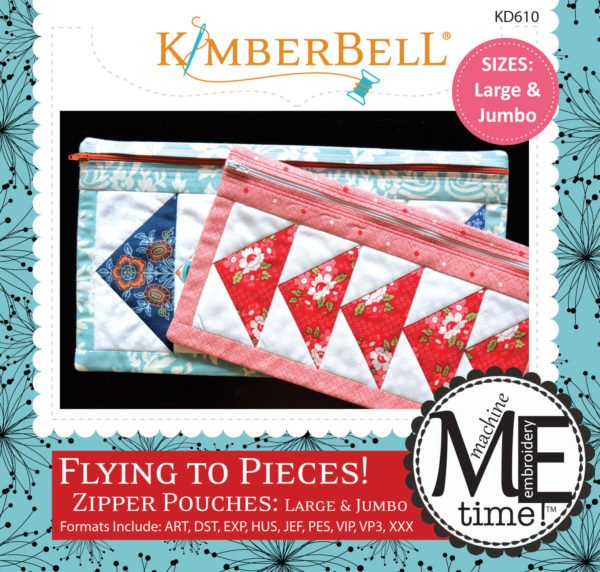 ME Time: Flying to Pieces Zipper Pouch (Large & Jumbo) Embroidery CD