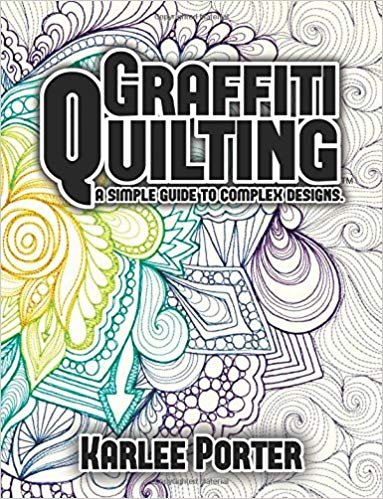 Karlee Porter Graffiti Quilting Book