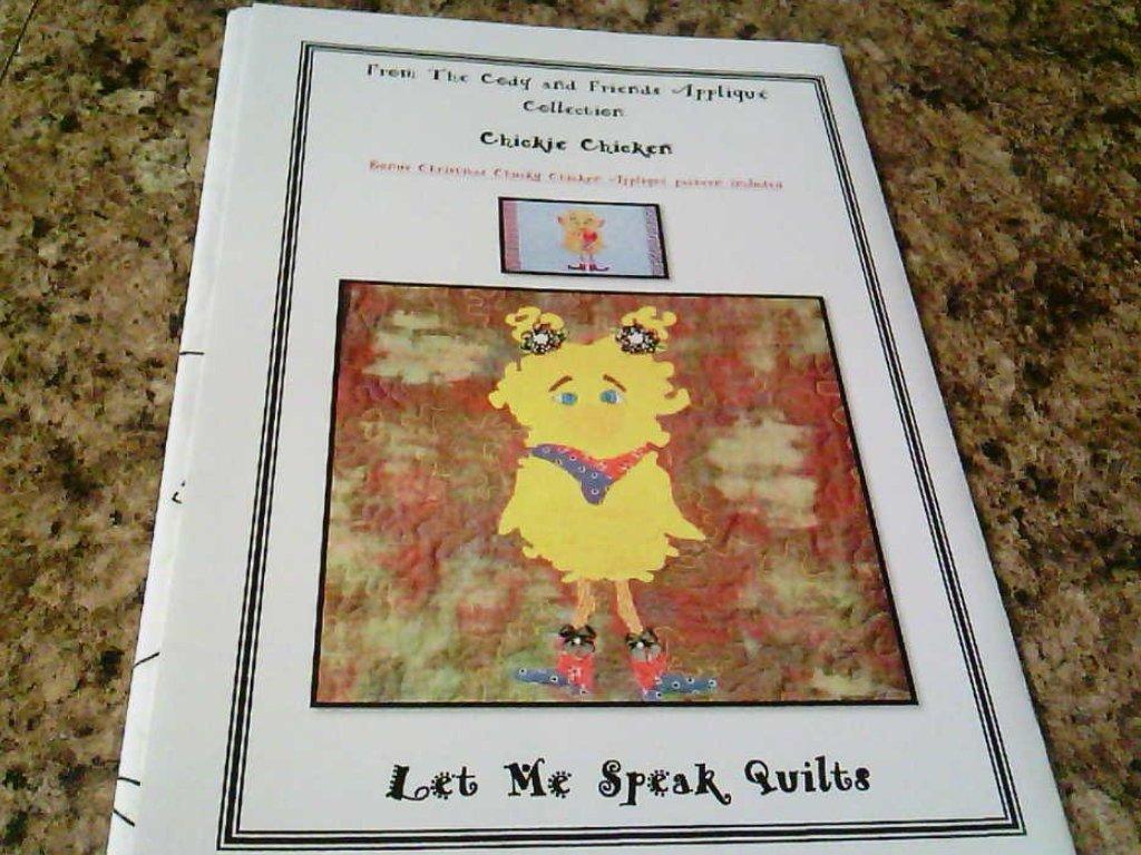 Chickie Chicken Let Me Speak Quilts