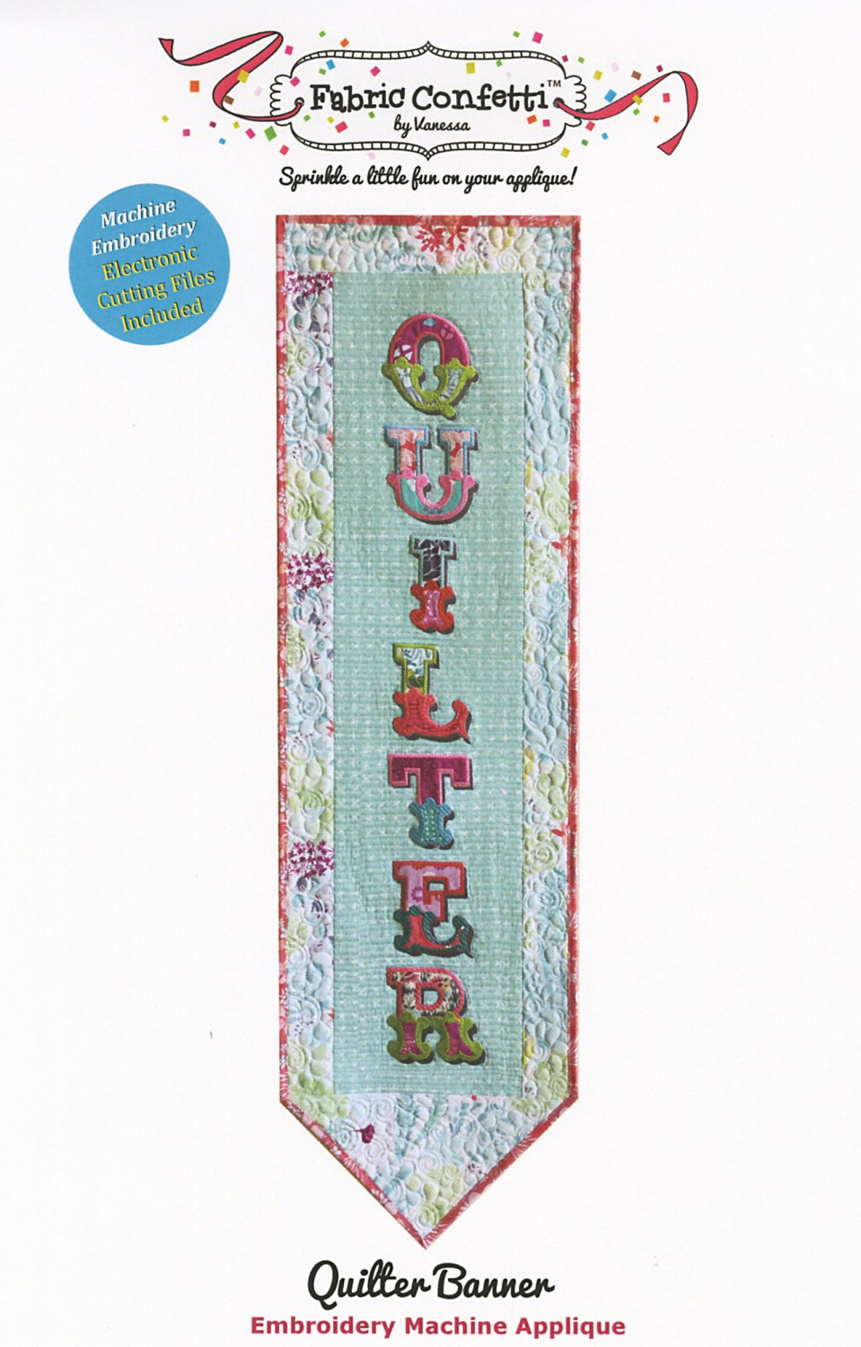 Quilter Banner by Fabric Confetti