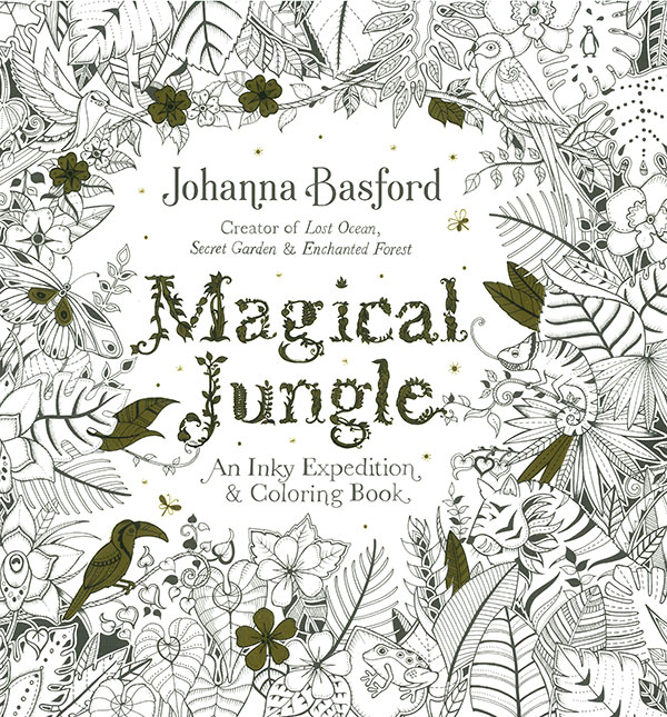 Magical Jungle An Inky Expedition And Coloring Book
