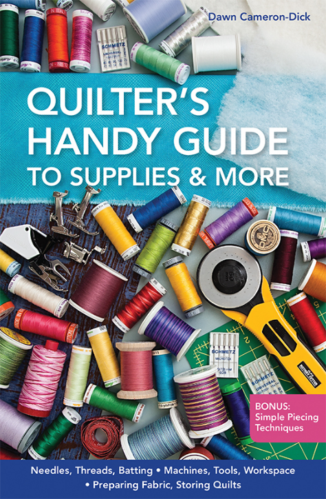 Quilter's Handy Guide to Supplies and More