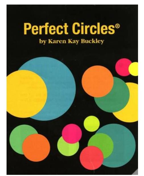 09823 Karen Kay Buckley Perfect Circles PC Circles