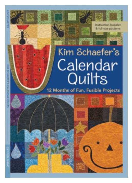 10715 Calendar Quilts by Kim Schaefer's
