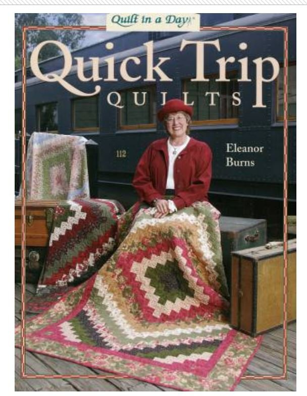 1076QD Eleanor Burns Quilt in a Day Quick Trip Quilts