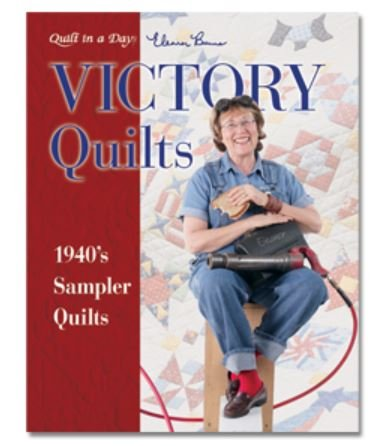 1078QD Quilt In A Day Eleanor Burns Victory Quilts Book