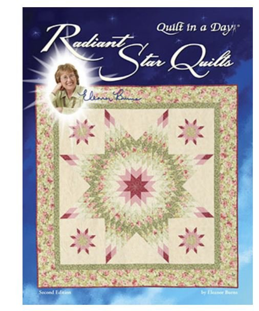 1083QD Eleanor Burns Quilt in a Day Radiant Star Quilts