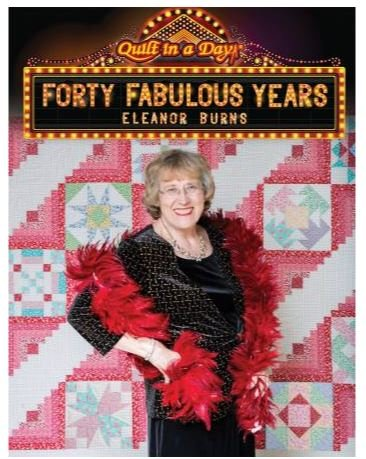 QID1093 Quilt In A Day Eleanor Burns Forty Fabulous Years