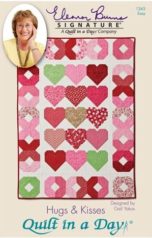1263QD Quilt In A Day Eleanor Burns Hugs & Kisses