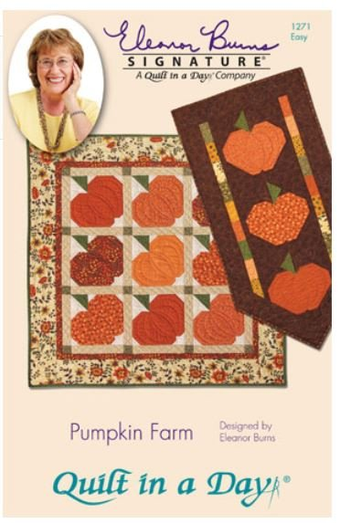 1271QD Quilt In A Day Eleanor Burns Pumpkin Farm