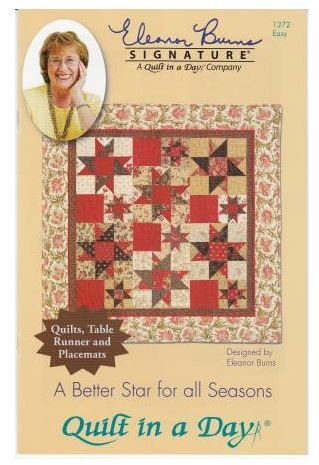 1272QD, Quilt In A Day Eleanor Burns, A Better Star for all Seasons  Pattern