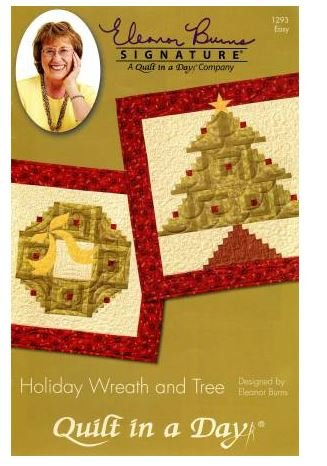 1293QD Quilt In A Day Eleanor Burns Holiday Wreath and Tree