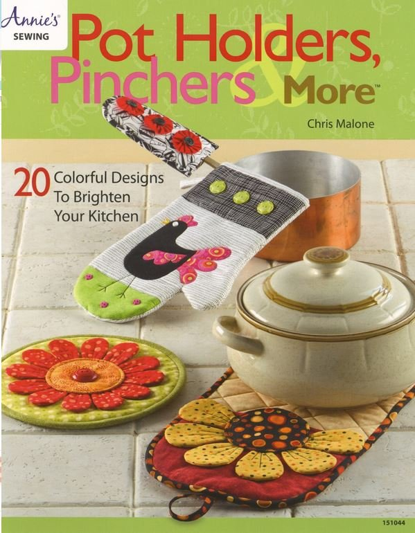 151044 Annie's Sewing  Pot Holders Pinchers and More