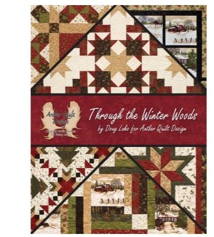 AQD0402  Antler Quilt Design Through the Winter Woods - Softcover by Doug Leko