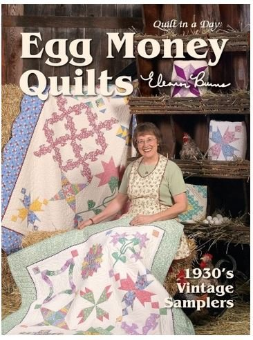 B1073 Quilt In A Day Eleanor Burns Egg Money Quilts Book