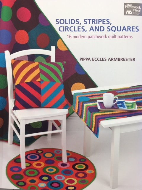 B1163 That Patchwork Place Solids Stripes Circles and Squares by Pippa Eccles Armbrester