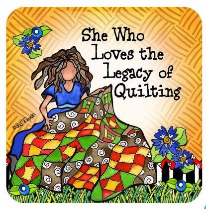 C163ST Suzy Toronto She Who Loves the Legacy of Quilting Coaster