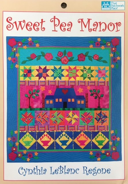 P153 That Patchwork Place Sweet Pea Manor by Cynthia Regone
