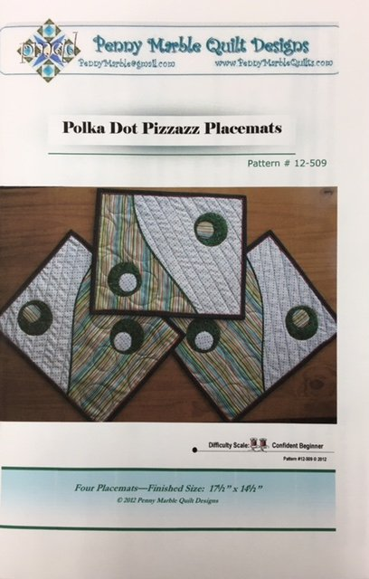 PM12-509 Penny Marble Quilt Designs Polka Dot Pizzazz Placemats Pattern