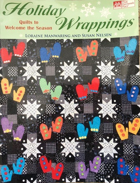 PP778628 Patchworkplace Holiday Wrappings by Laraine Manwarning and Susan Nelsen
