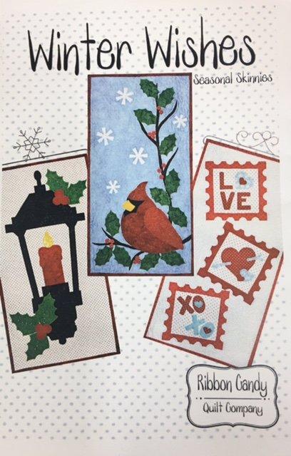 RCQ609 Ribbon Candy Quilt Co. Winter Wishes 14 x 28 Seasonal Skinnies Pattern
