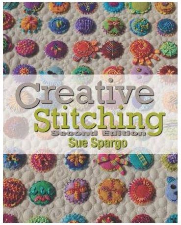 SS20 Creative Stitching 2nd Edition, Sue Spargo