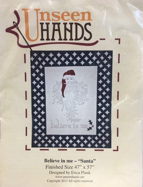 UH1036 Unseen Hands Believe in Me Santa 47 x 57 Embroidery Quilt Pattern